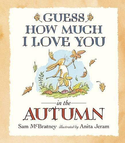 GUESS HOW MUCH I LOVE YOU... IN THE AUTUMN - Inglés