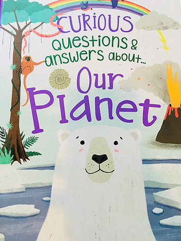 CURIOUS QUESTIONS AND ANSWERS ABOUT OUR PLANET - Inglés