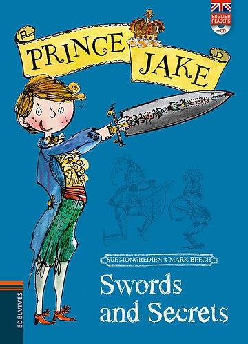 SWORDS AND SECRETS PRINCE JAKE + CD - Inglés