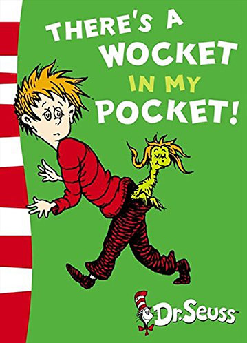 THERE´S A WOCKET IN MY POCKET (DR. SEUSS) - Inglés