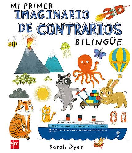 MI PRIMER IMAGINARIO DE CONTRARIOS - Bilingüe