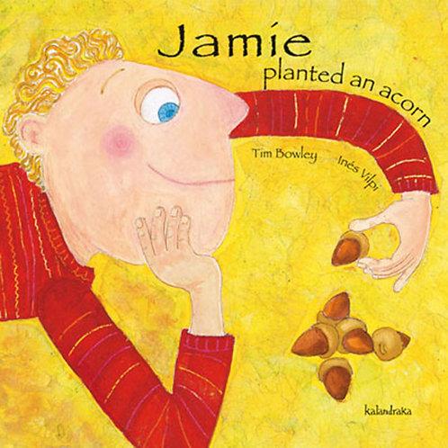 JAMIE PLANTED AN ACORN - Inglés