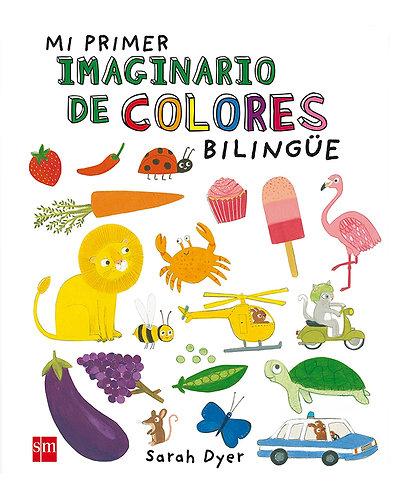 MI PRIMER IMAGINARIO DE COLORES - Bilingüe