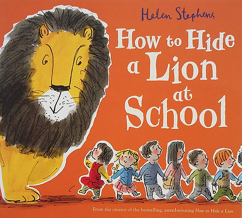 HOW TO HIDE A LION AT SCHOOL - Inglés