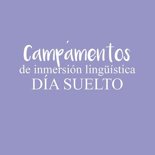 CAMPAMENTO de inmersión lingüística DÍA SUELTO