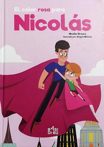 El Color Rosa Para Nicolás - Castellano