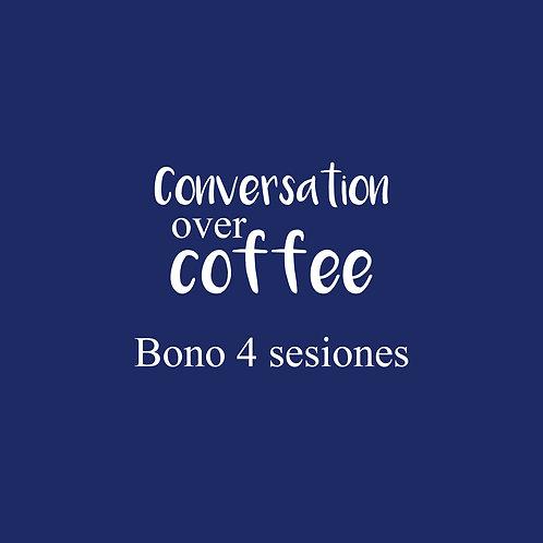 Conversation Over Coffee 4 SESIONES