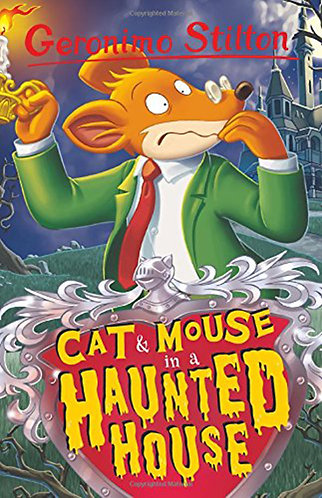 GERONIMO STILTON - CAT & MOUSE IN A HAUNTED HOUSE - Inglés