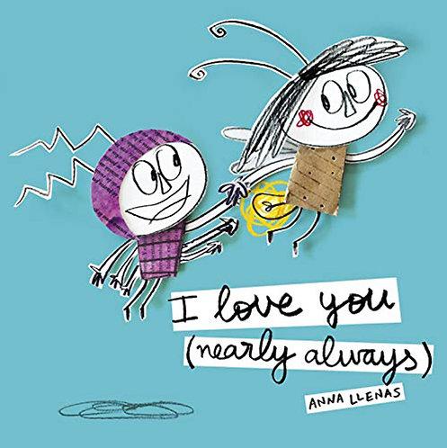 I LOVE YOU (NEARLY ALWAYS) - Inglés