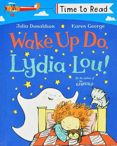 WAKE UP DO, LYDIA LOU!- Inglés