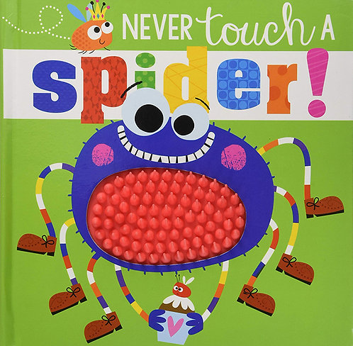 NEVER TOUCH A SPIDER - Inglés