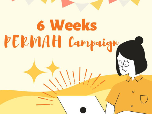 Join Our 6-week PERMAH Campaign to Fight Against Pandemic & Adversity.Together We Spread Positivity.