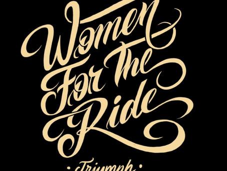 """Triumph - """"Women for the Ride"""""""