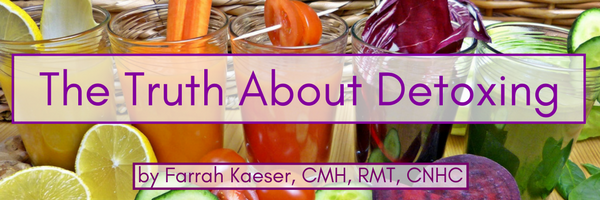 trruth about detoxing