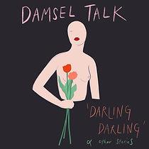 damsel talk darling darling.jpg