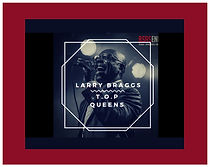 larry braggs and the top queens.jpg