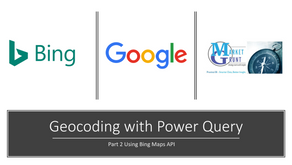 Using Power Query to Geocode an Address List with Bing Maps API
