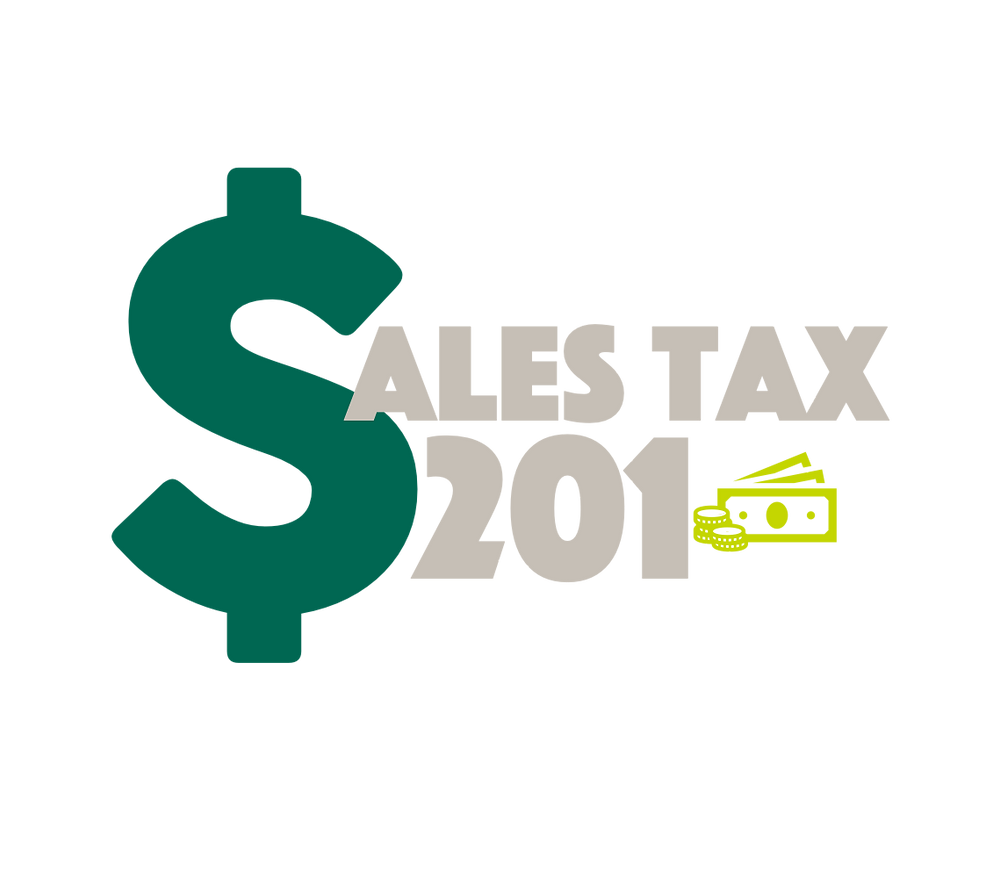 Illustration of money that says Sales Tax 201