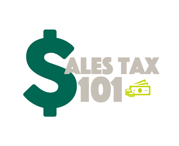 Illustration of money that says Sales Tax 101