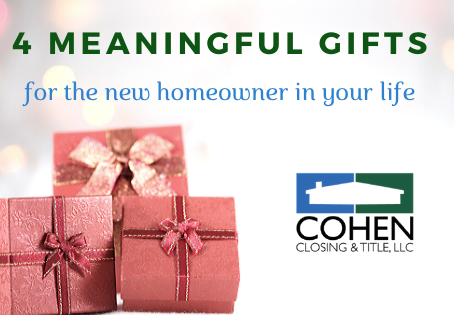 4 Meaningful Gifts for the New Homeowner in your Life