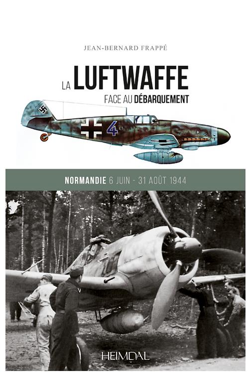 La  Luftwaffe  face  au débarquement