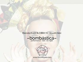 Bombastica (Bombshell)                                     Marcelo Evelin & 日置あつし (Atsushi Heki)