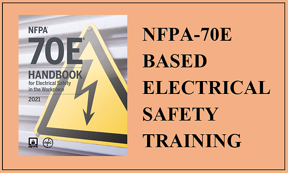 2021 NFPA-70E based Electrical Safety Training (Three Class Sessions)
