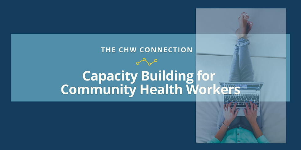 Recording: Capacity-Building for Community Health Workers