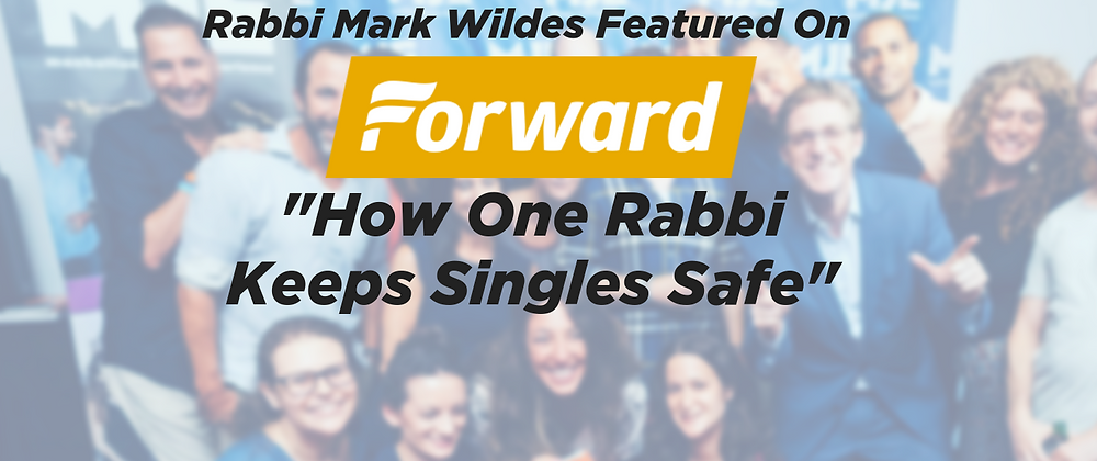 Rabbi Mark Wildes featured on The Forward