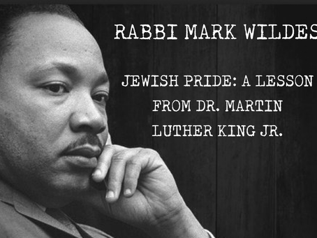 JEWISH PRIDE: A LESSON FROM DR. MARTIN LUTHER KING JR.