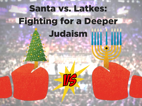 Santa vs. Latkes: Fighting for a Deeper Judaism On Chanukah