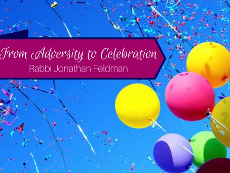 From Adversity to Celebration