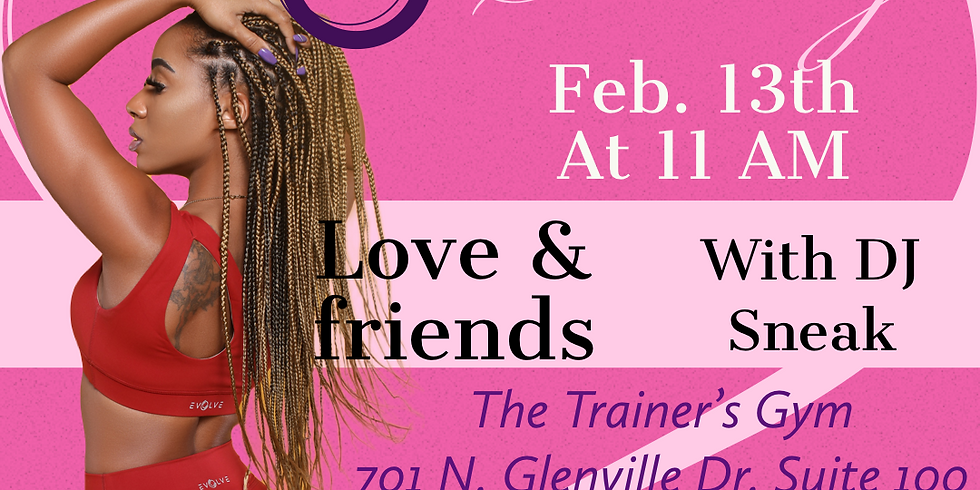 Fearless Fitness Glutes & Guns: Love & Friends w/ DJ Sneak