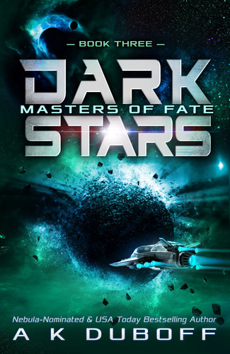 Dark Stars: Book 3 - Masters of Fate