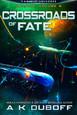 Cadicle: Book 3 - Crossroads of Fate