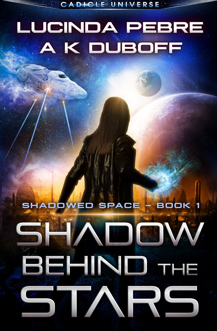 Shaodwed Space: Book 1 - Shadow Behind the Stars