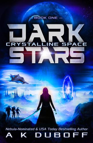 Dark Stars: Book 1 - Crystalline Space