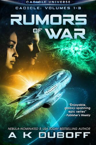 Cadicle: Book 1 - Rumors of War