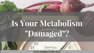 Is Your Metabolism Damaged??