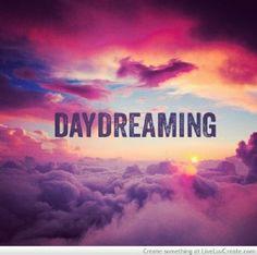 Do you daydream?