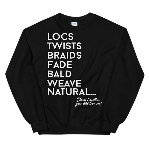 Still Love Me Sweatshirt