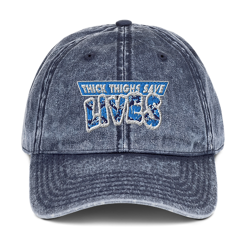 ThickThighsSaveLives Dad Hat