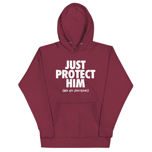 Just Protect Him Hoodie