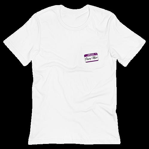 Hello My Love Language Is Pocket T Shirt