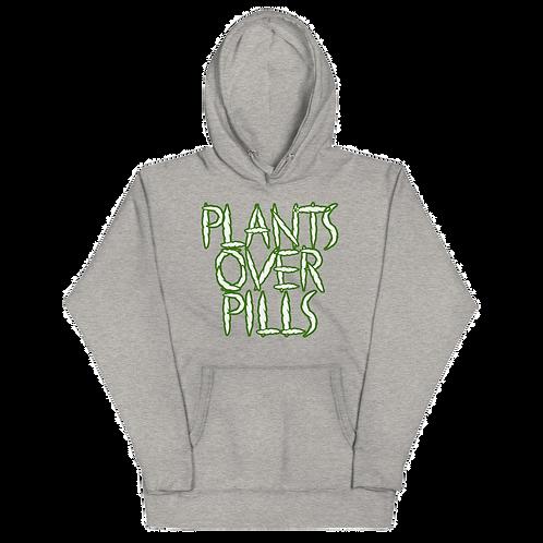 Plants Over Pills Hoodie