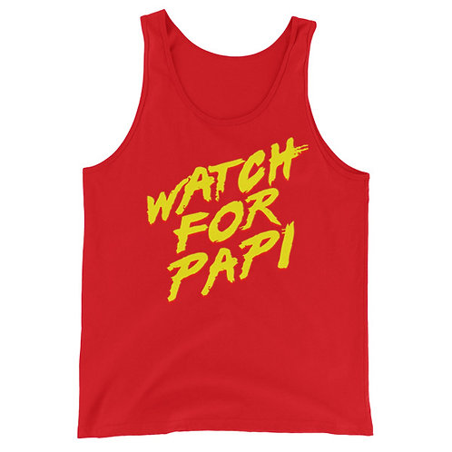 Watch For Papi Unisex Tank Top