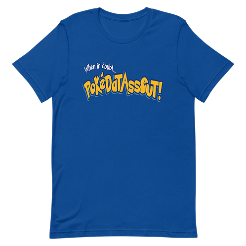 PokeDatAssOut Short-Sleeve Unisex T-Shirt