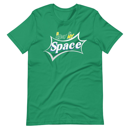Obey My Space Unisex T-Shirt