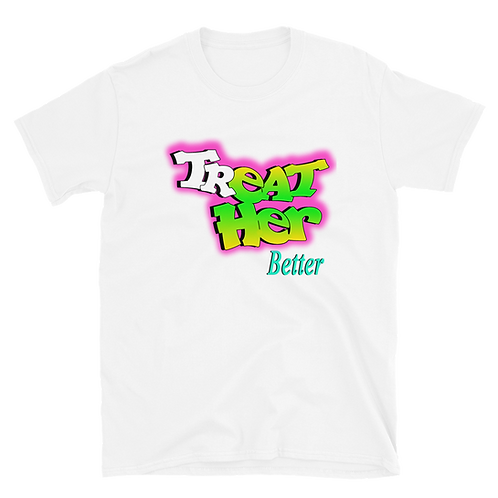 "trEAT Her Better ""Fresh Prince"" Unisex T-Shirt"