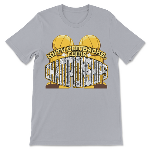 Comebacks & Championships Unisex T-Shirt